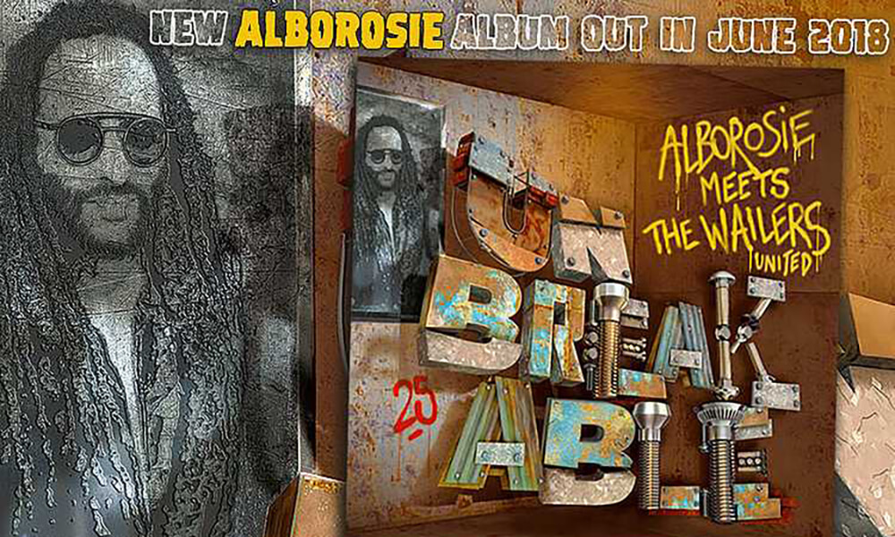 Unbreakable: Albarosie & The Wailers United